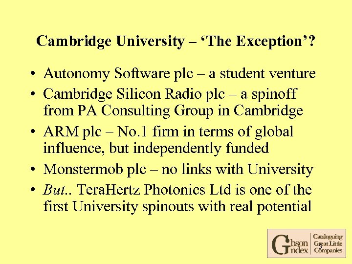 Cambridge University – 'The Exception'? • Autonomy Software plc – a student venture •