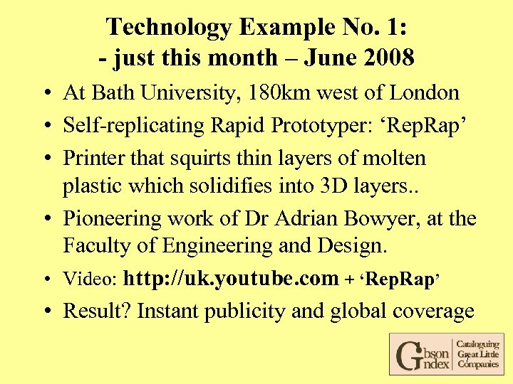 Technology Example No. 1: - just this month – June 2008 • At Bath