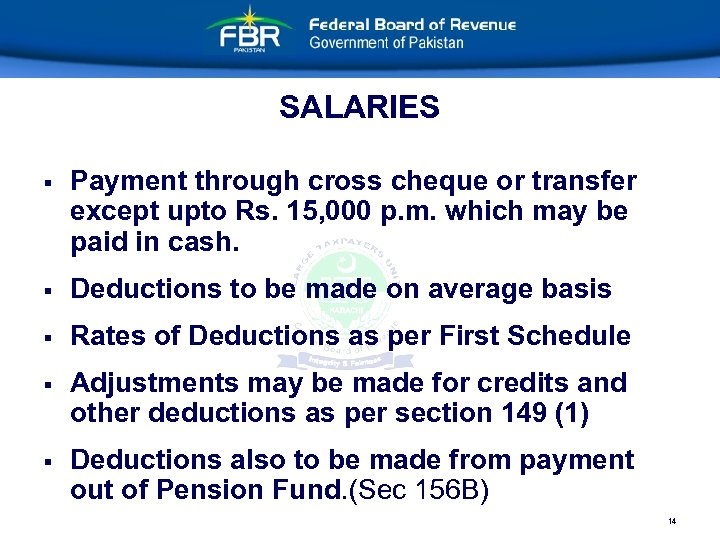 SALARIES § Payment through cross cheque or transfer except upto Rs. 15, 000 p.