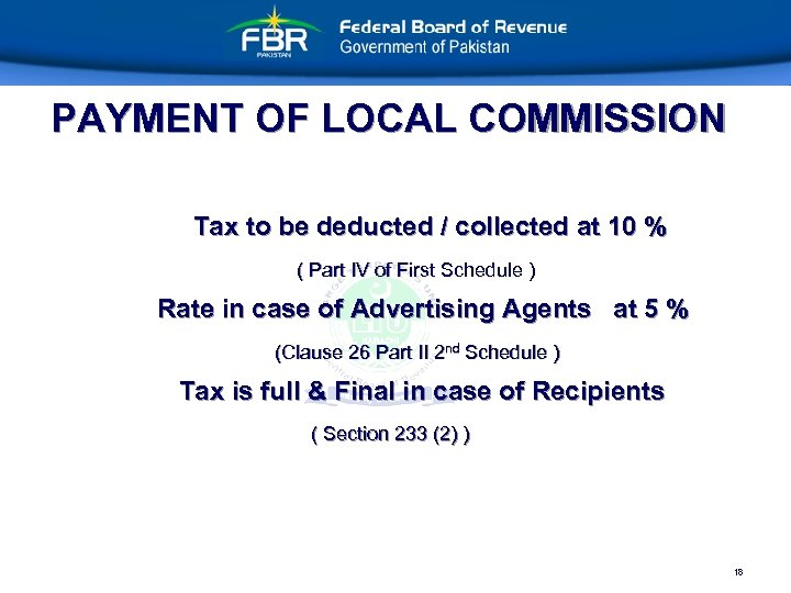 PAYMENT OF LOCAL COMMISSION Tax to be deducted / collected at 10 % (