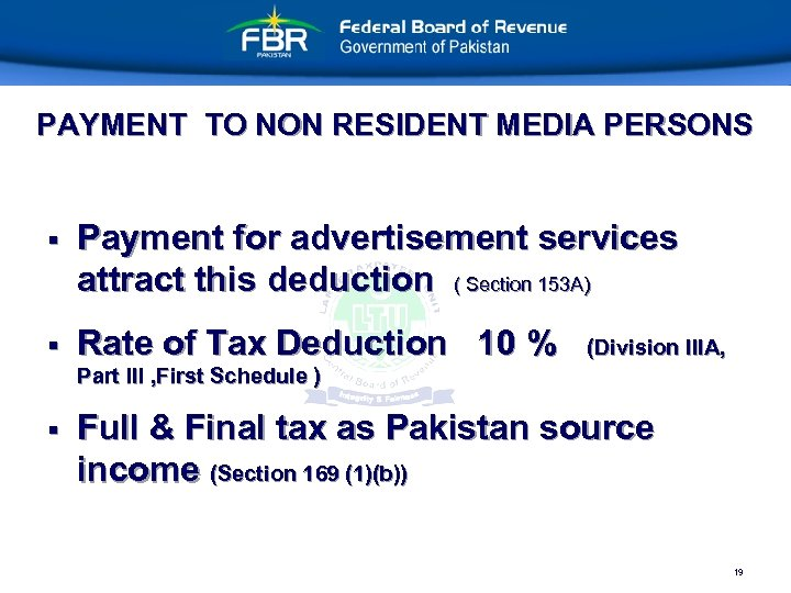 PAYMENT TO NON RESIDENT MEDIA PERSONS § Payment for advertisement services attract this deduction