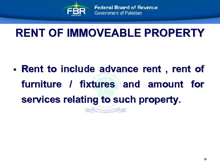 RENT OF IMMOVEABLE PROPERTY § Rent to include advance rent , rent of furniture