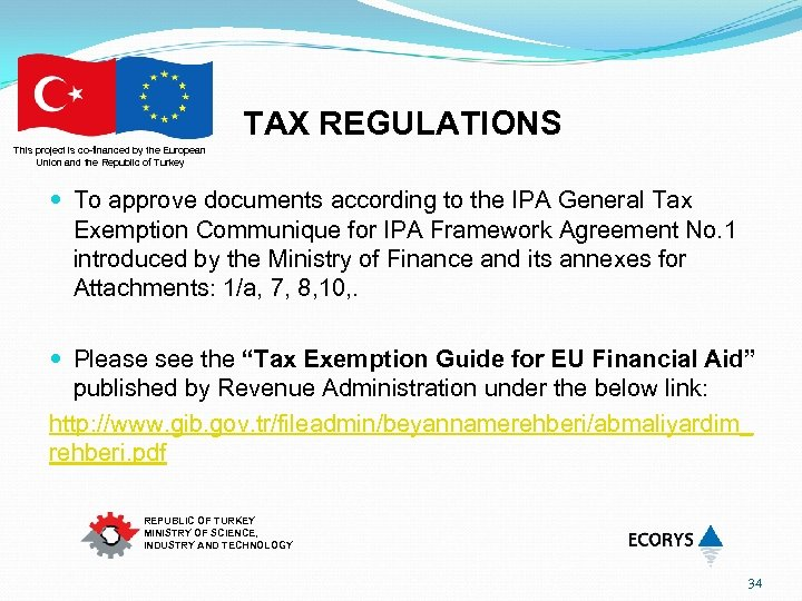 TAX REGULATIONS This project is co-financed by the European Union and the Republic of