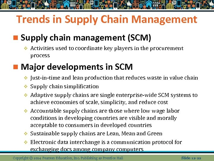 Trends in Supply Chain Management n Supply chain management (SCM) v Activities used to
