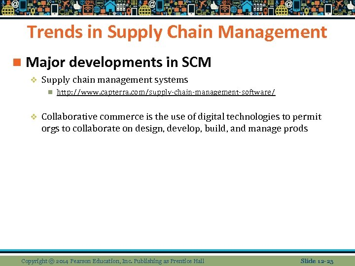 Trends in Supply Chain Management n Major developments in SCM v Supply chain management