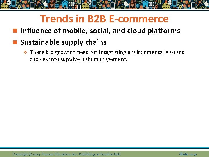 Trends in B 2 B E-commerce Influence of mobile, social, and cloud platforms n