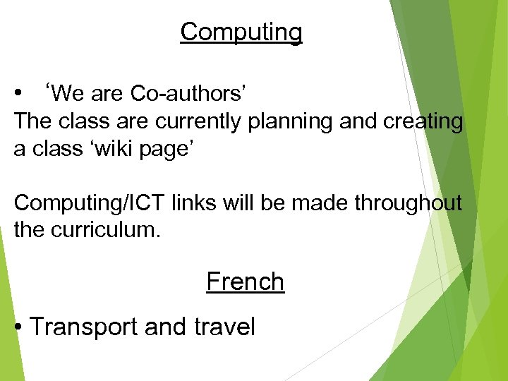 Computing • 'We are Co-authors' The class are currently planning and creating a class