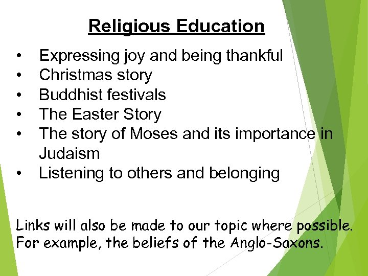 Religious Education • • • Expressing joy and being thankful Christmas story Buddhist festivals