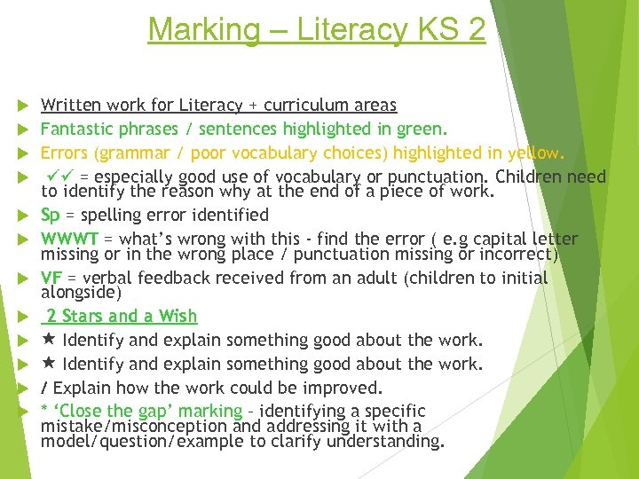 Marking – Literacy KS 2 Written work for Literacy + curriculum areas Fantastic phrases