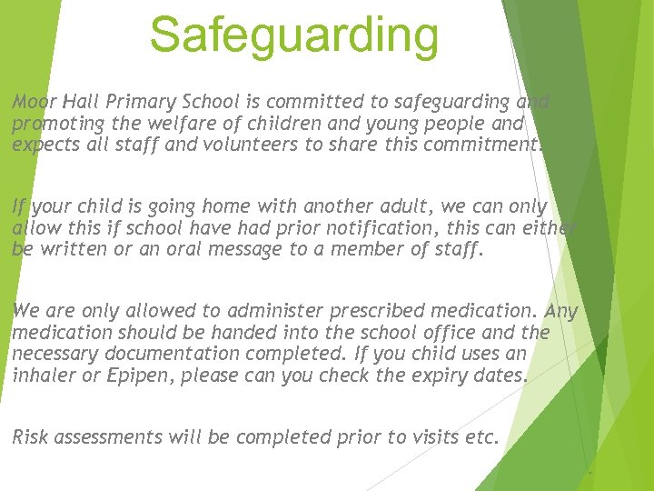 Safeguarding Moor Hall Primary School is committed to safeguarding and promoting the welfare of