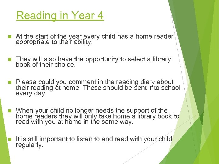 Reading in Year 4 n At the start of the year every child has