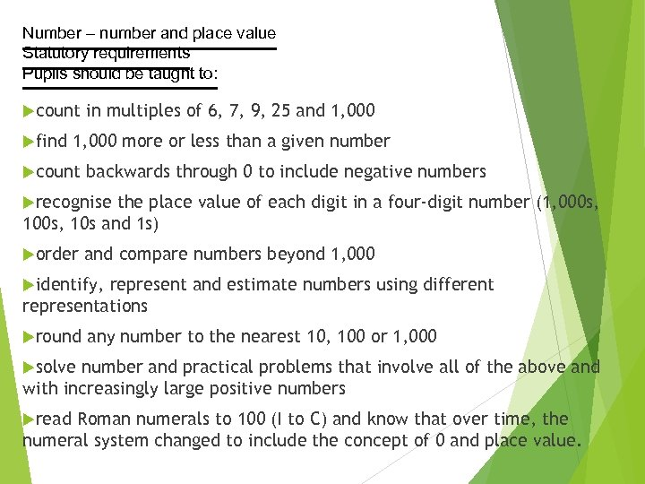 Number – number and place value Statutory requirements Pupils should be taught to: count
