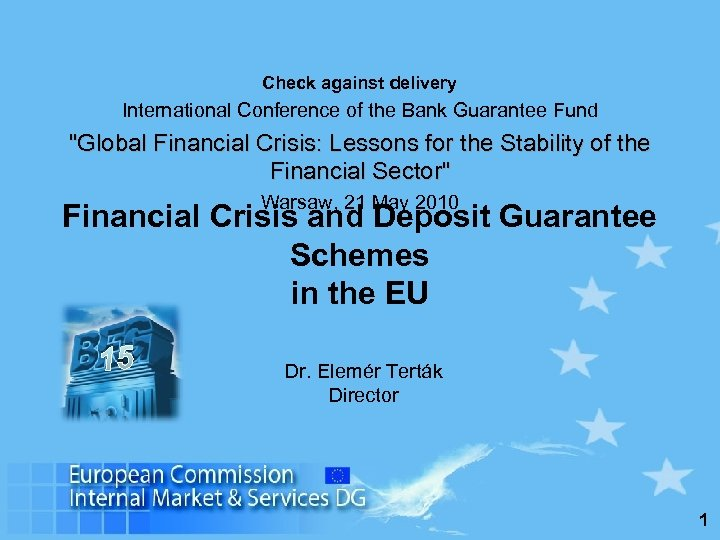 Check against delivery International Conference of the Bank Guarantee Fund