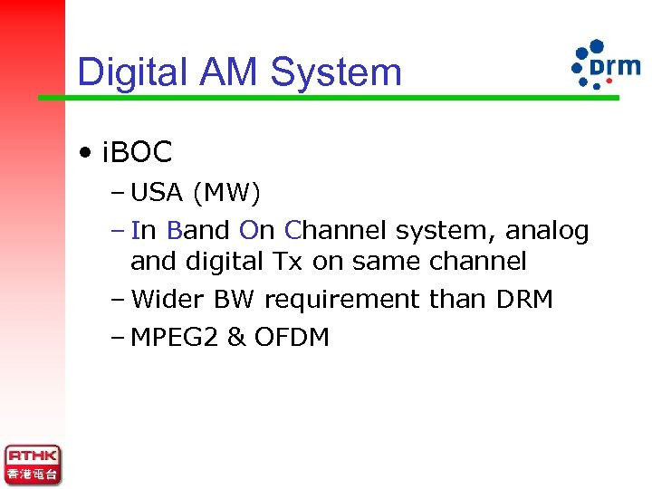 Digital AM System • i. BOC – USA (MW) – In Band On Channel