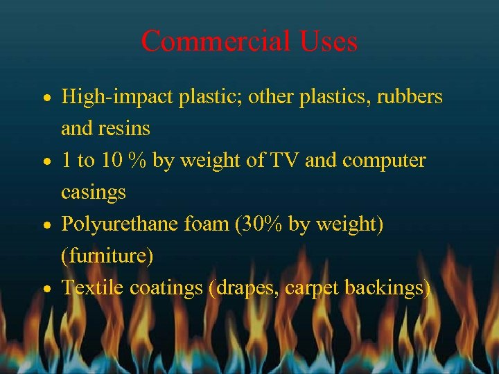 Commercial Uses · High-impact plastic; other plastics, rubbers and resins · 1 to 10