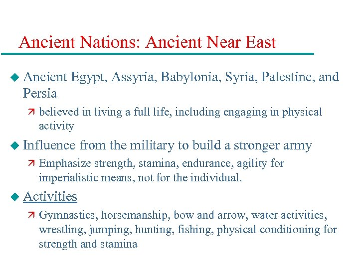 Ancient Nations: Ancient Near East u Ancient Egypt, Assyria, Babylonia, Syria, Palestine, and Persia