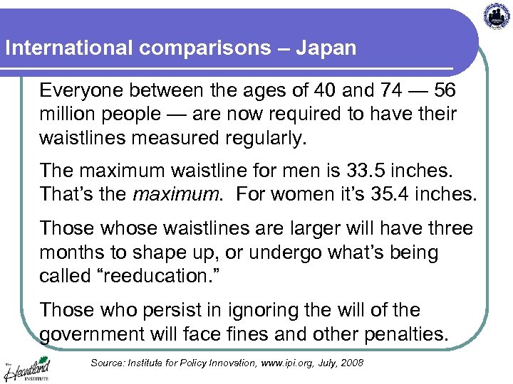International comparisons – Japan Everyone between the ages of 40 and 74 — 56