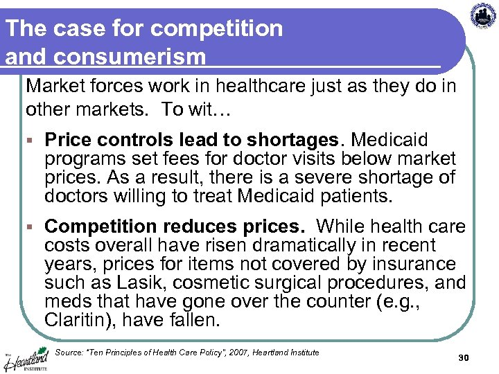 The case for competition and consumerism Market forces work in healthcare just as they