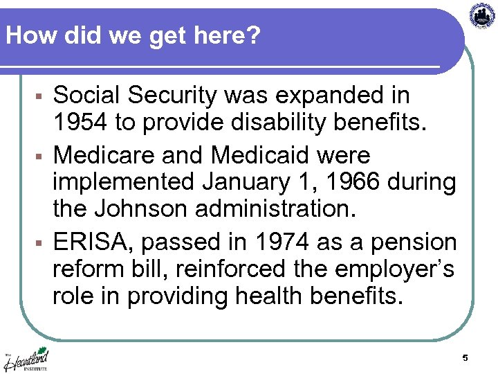 How did we get here? Social Security was expanded in 1954 to provide disability