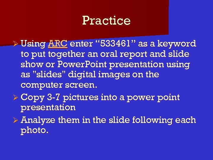 """Practice Ø Using ARC enter """" 533461"""" as a keyword to put together an"""