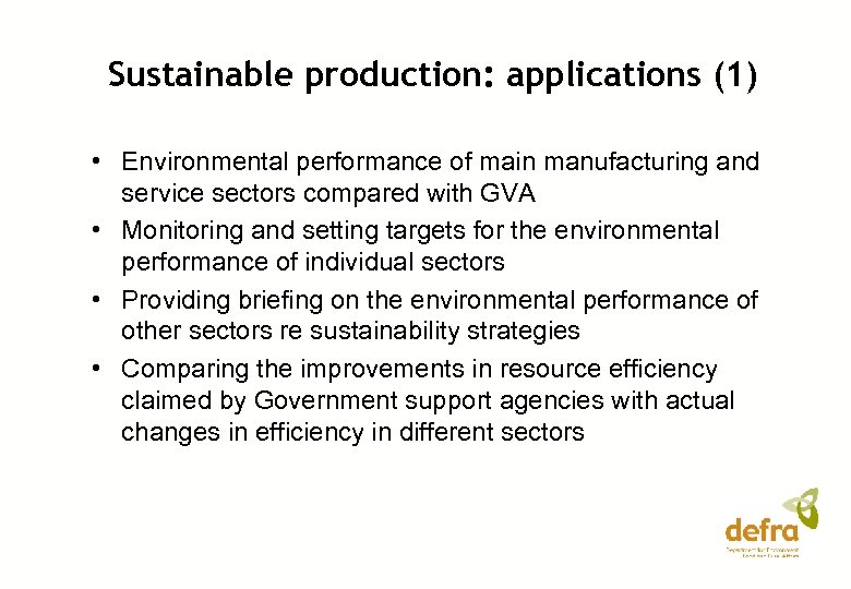 Sustainable production: applications (1) • Environmental performance of main manufacturing and service sectors compared
