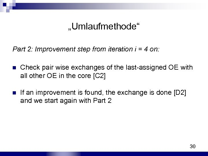 """""""Umlaufmethode"""" Part 2: Improvement step from iteration i = 4 on: n Check pair"""