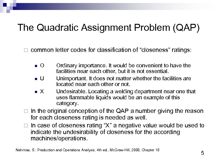 """The Quadratic Assignment Problem (QAP) ¨ common letter codes for classification of """"closeness"""" ratings:"""