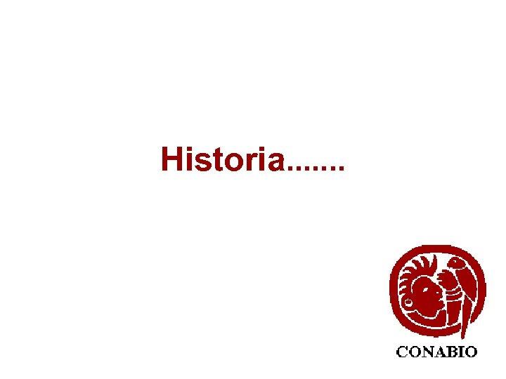 Historia. . . .