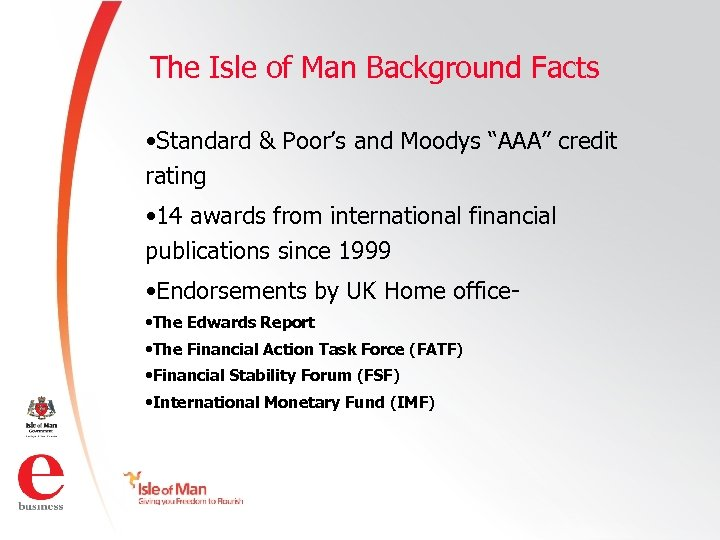 """The Isle of Man Background Facts • Standard & Poor's and Moodys """"AAA"""" credit"""