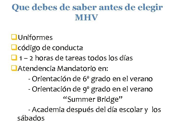 Que debes de saber antes de elegir MHV q. Uniformes qcódigo de conducta q
