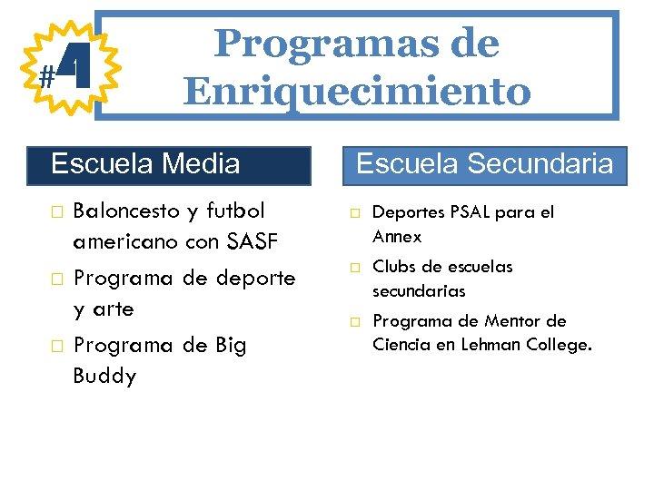 # 4 Programas de Enriquecimiento Escuela Media Baloncesto y futbol americano con SASF Programa