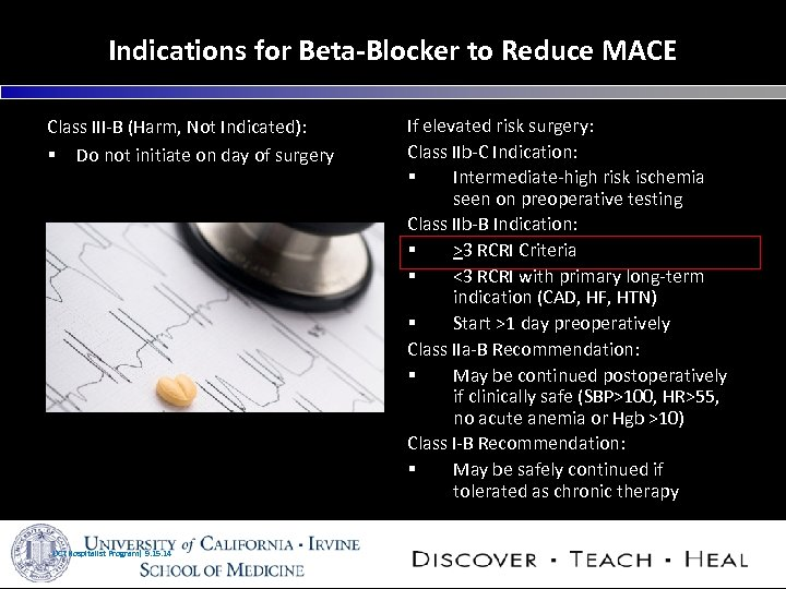 Indications for Beta-Blocker to Reduce MACE Class III-B (Harm, Not Indicated): § Do not