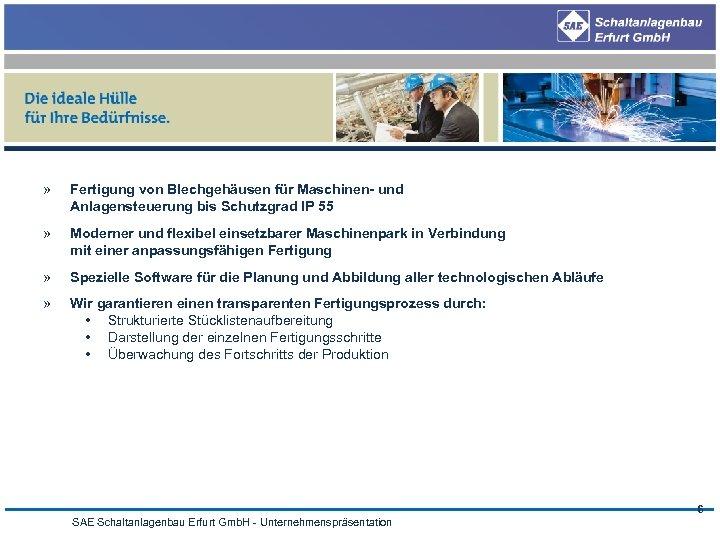 » Fertigung von Blechgehäusen für Maschinen- und Anlagensteuerung bis Schutzgrad IP 55 » Moderner