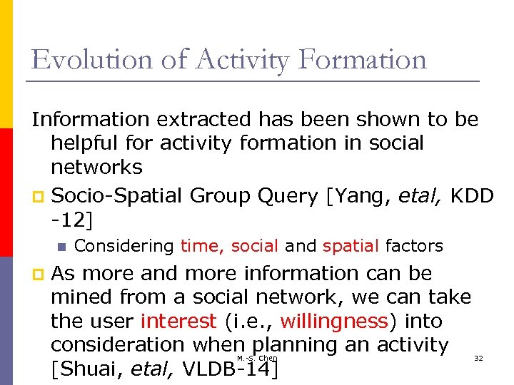 Evolution of Activity Formation Information extracted has been shown to be helpful for activity