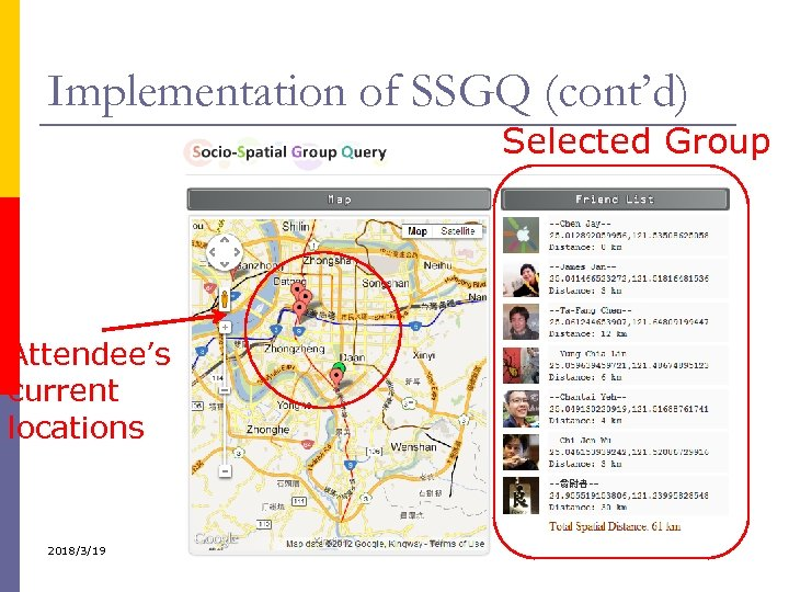 Implementation of SSGQ (cont'd) Selected Group Attendee's current locations 2018/3/19 37