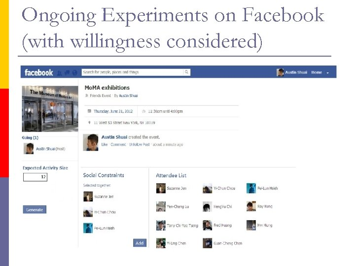 Ongoing Experiments on Facebook (with willingness considered)