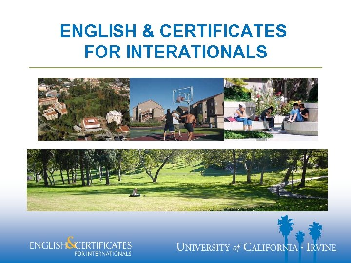 ENGLISH & CERTIFICATES FOR INTERATIONALS