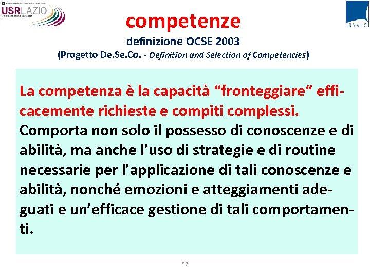 competenze definizione OCSE 2003 (Progetto De. Se. Co. - Definition and Selection of Competencies)