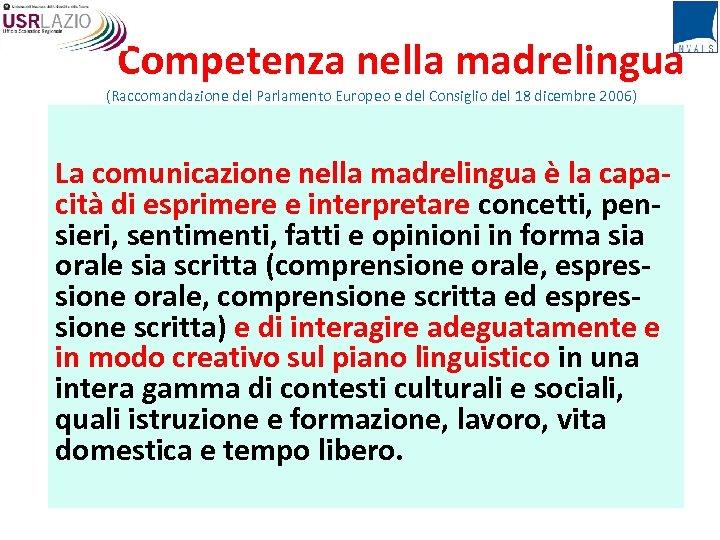 Competenza nella madrelingua (Raccomandazione del Parlamento Europeo e del Consiglio del 18 dicembre