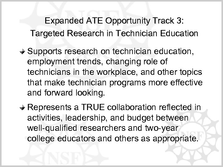 Expanded ATE Opportunity Track 3: Targeted Research in Technician Education Supports research on technician