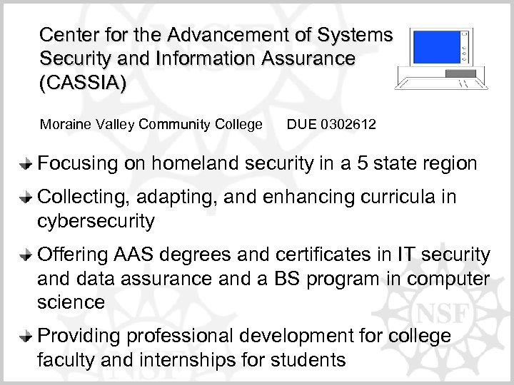 Center for the Advancement of Systems Security and Information Assurance (CASSIA) Moraine Valley Community