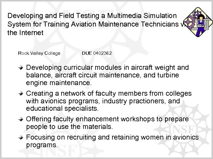 Developing and Field Testing a Multimedia Simulation System for Training Aviation Maintenance Technicians via