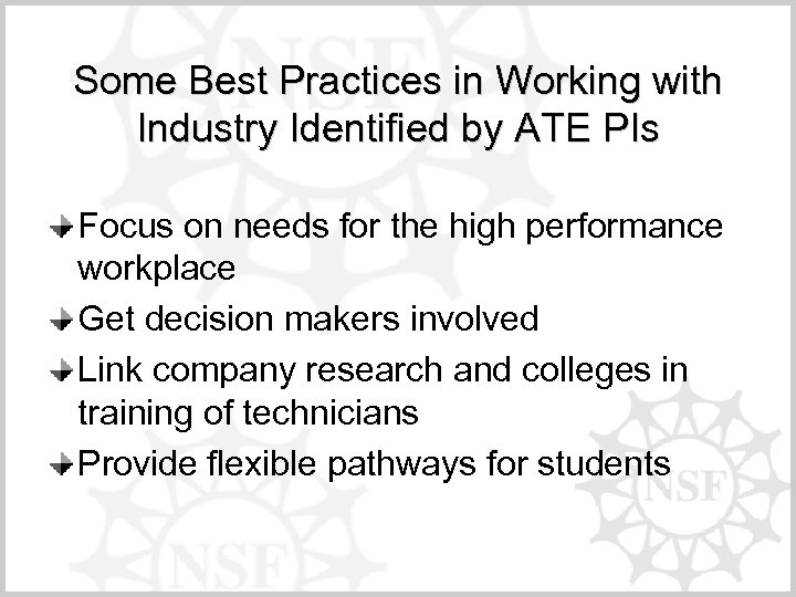 Some Best Practices in Working with Industry Identified by ATE PIs Focus on needs