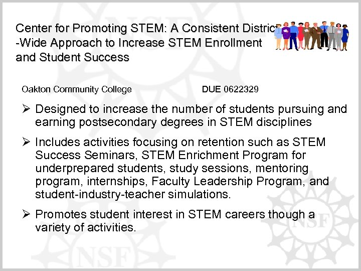 Center for Promoting STEM: A Consistent District -Wide Approach to Increase STEM Enrollment and