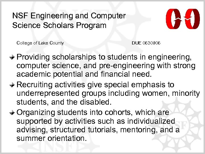 NSF Engineering and Computer Science Scholars Program College of Lake County DUE 0630906 Providing