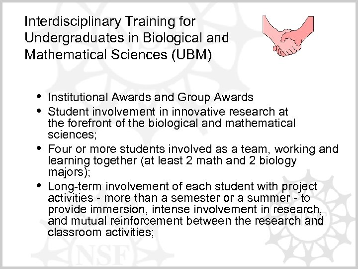 Interdisciplinary Training for Undergraduates in Biological and Mathematical Sciences (UBM) • • Institutional Awards