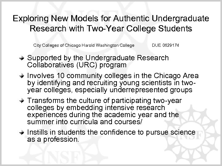 Exploring New Models for Authentic Undergraduate Research with Two-Year College Students City Colleges of