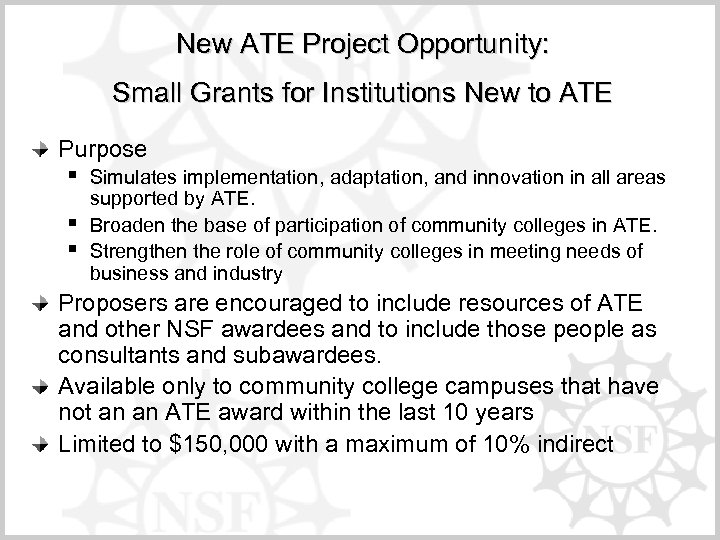 New ATE Project Opportunity: Small Grants for Institutions New to ATE Purpose § §