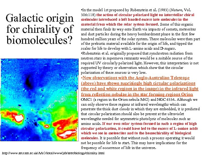 Galactic origin for chirality of biomolecules? • In the model 1 st proposed by