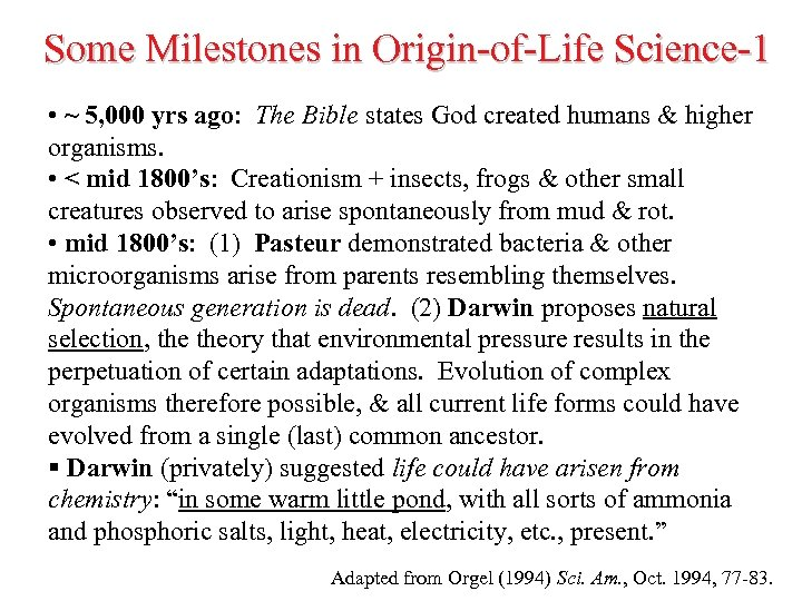 Some Milestones in Origin-of-Life Science-1 • ~ 5, 000 yrs ago: The Bible states